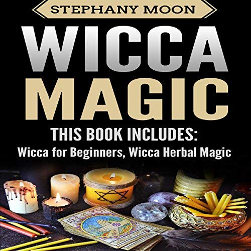 Get Free Audiobooks!: Wicca Magic: 2 Manuscripts - Wicca For