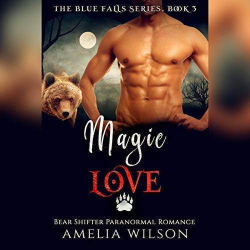 Get Free Audiobooks!: Magic Love: Bear Shifter Paranormal